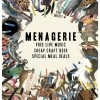 Menagerie – The Welcome Hotel – Every Sunday